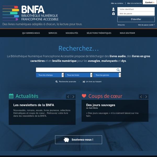 BNFA, Des livres audio, gros caractères et braille pour les aveugles et malvoyants