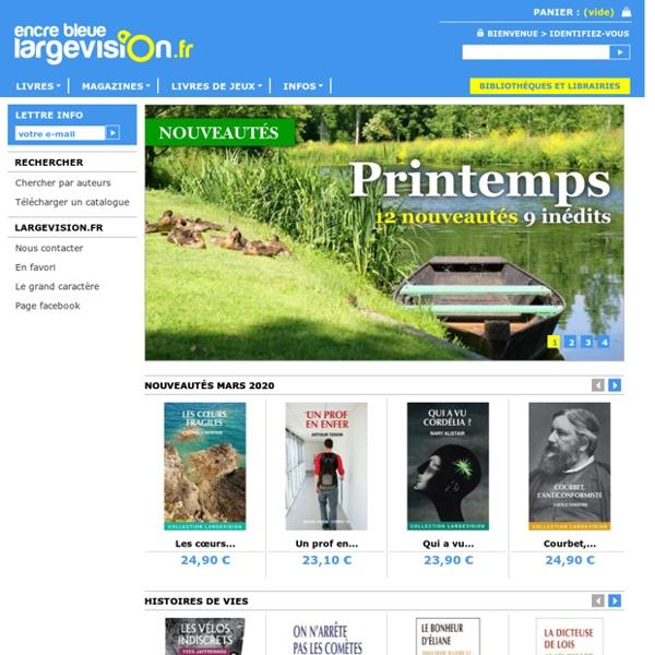 Largevision : livres grands caractères, vente aux bibliothèques et particuliers
