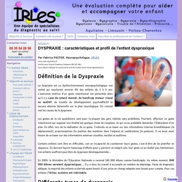 Dyspraxie : caractéristiques et profil de l'enfant dyspraxique - Institut IRLES - Pour la réussite scolaire de votre enfant !