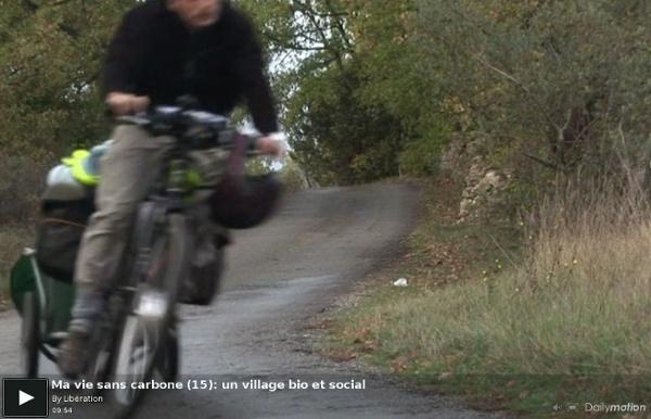 Ma vie sans carbone (15): un village bio et social - une vidéo A