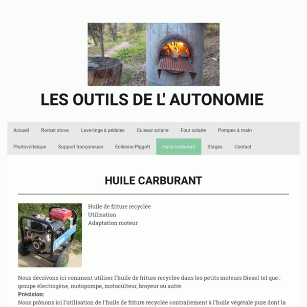 Huile carburant - Les outils de l'autonomie