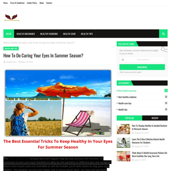 How To Do Caring Your Eyes In Summer Season?