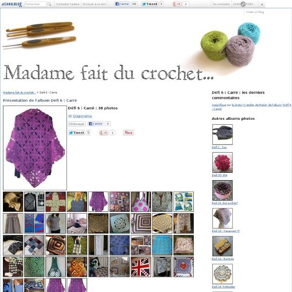 Défi 6 : Carré - Album photos - Madame fait du crochet...
