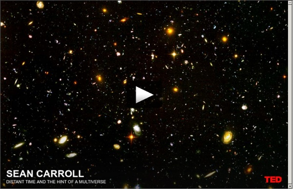 Sean Carroll: Distant time and the hint of a multiverse