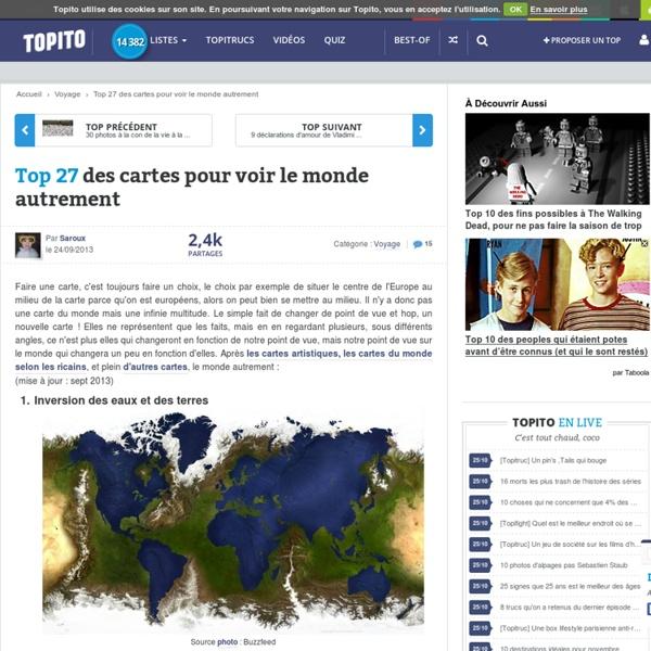 Top 27 des cartes pour voir le monde autrement