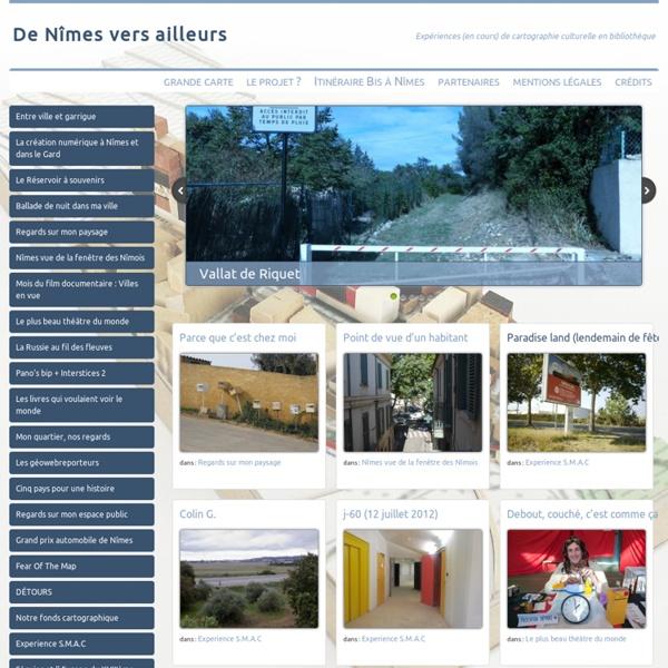 De Nîmes vers ailleurs - Expériences (en cours) de cartographie culturelle en bibliothèqueDe Nîmes vers ailleurs