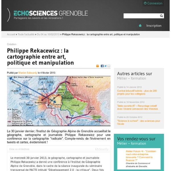 Philippe Rekacewicz : la cartographie entre art, politique et manipulation