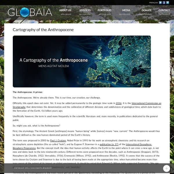 Cartography of the Anthropocene - Globaïa