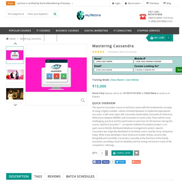 Cassandra Training in Bangalore Classroom,Online myTectra
