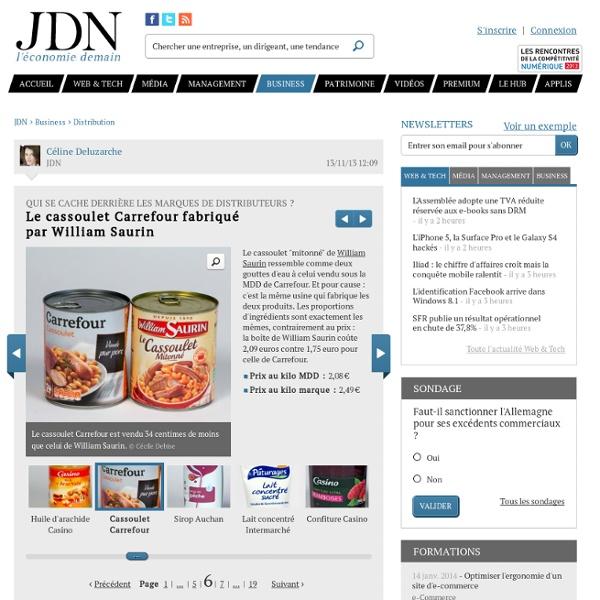 Qui se cache derrière les marques dedistributeurs ? : Le cassoulet Carrefour fabriqué parWilliamSaurin