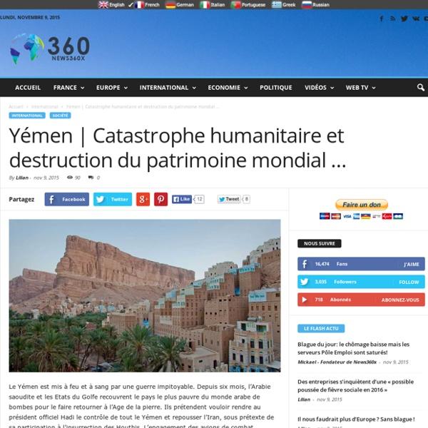 Catastrophe humanitaire et destruction du patrimoine mondial ...