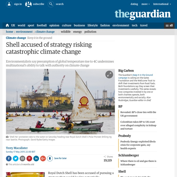 Shell accused of strategy risking catastrophic climate change