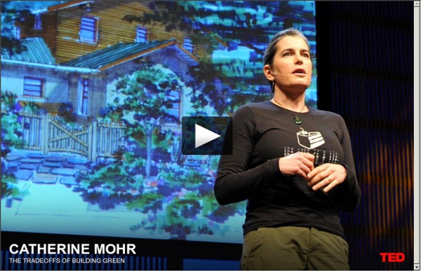 Catherine Mohr builds green