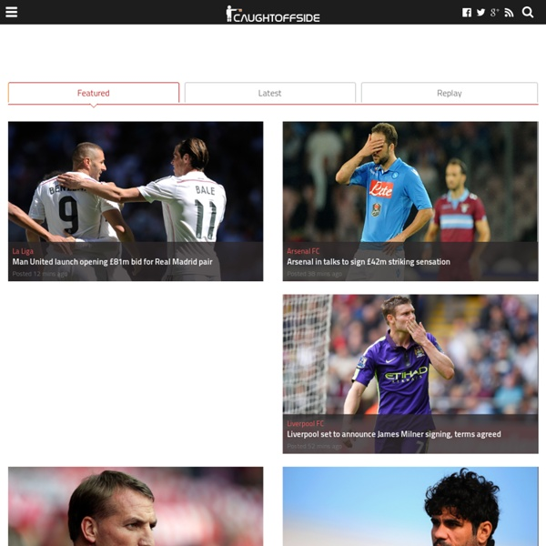 Caughtoffside.com - Breaking Football transfer rumours and Gossip from the English Premier League and beyond