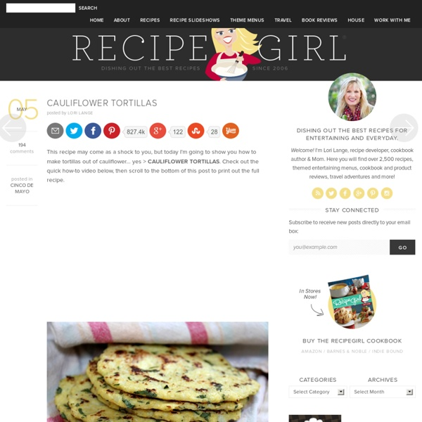 Cauliflower Tortillas - Recipe Girl