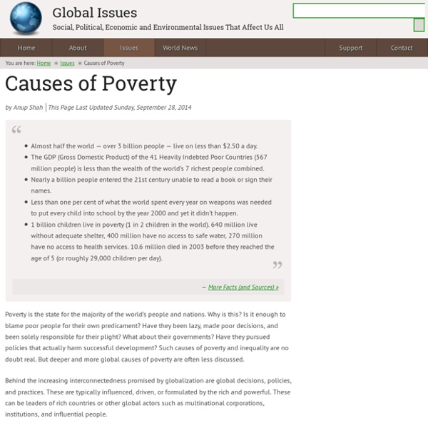 the causes and facts about poverty Read the facts about hunger and poverty in america and learn how poverty is just one of several issues closely tied to food insecurity.