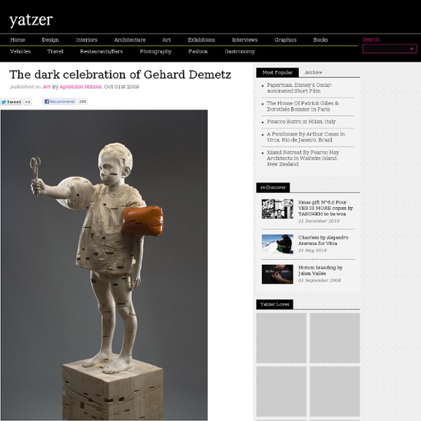 The dark celebration of Gehard Demetz