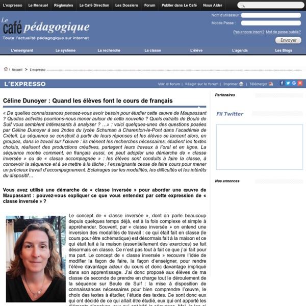Céline Dunoyer : Quand les élèves font le cours de français
