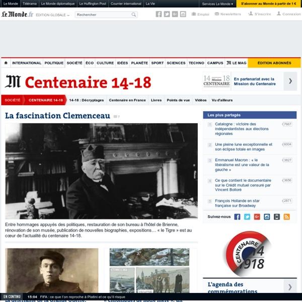 Centenaire 14-18 : Toute l'actualité sur Le Monde.fr.