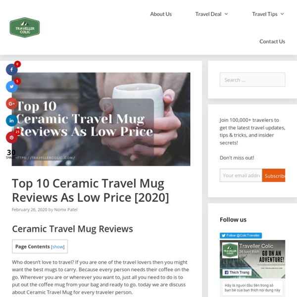 Top 10 Ceramic Travel Mug Reviews As Low Price [2020]