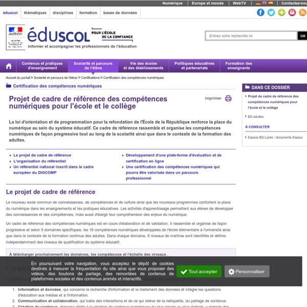 Certification des compétences numériques - Projet de cadre de référence des compétences numériques pour l'école et le collège