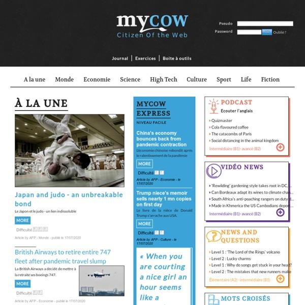 Ecouter et pratiquer l'anglais grâce aux articles du journal quotidien : MyCOW