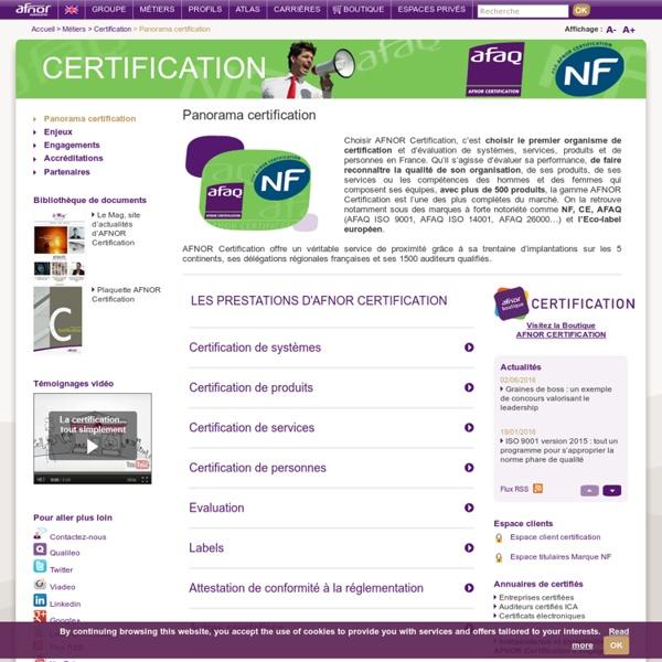AFNOR Certification. Groupe AFNOR. Certification et évaluation de systèmes, services, produits, compétences