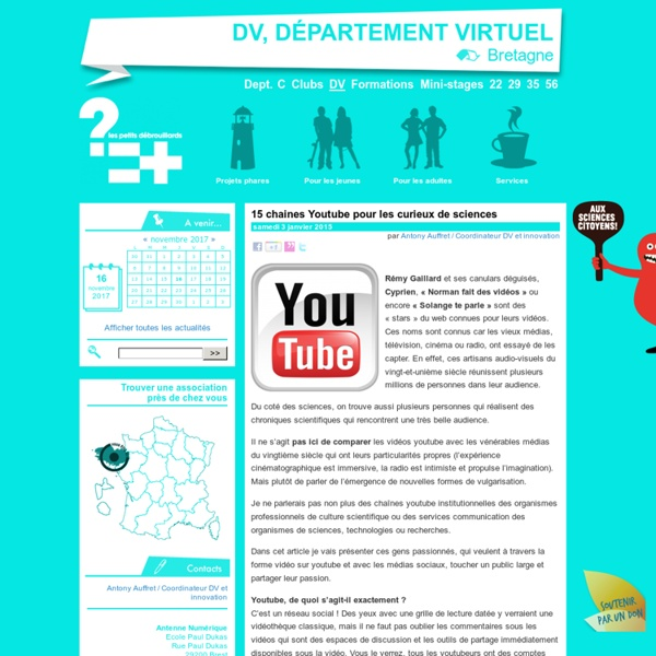 15 chaines Youtube pour les curieux de sciences - Les petits débrouillards, Bretagne