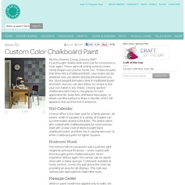 Custom Color Chalkboard Paint - Martha Stewart Organizing Crafts