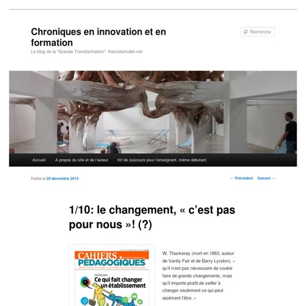 1/10: le changement, «c'est pas pour nous»! (?) – Chroniques en innovation et en formation