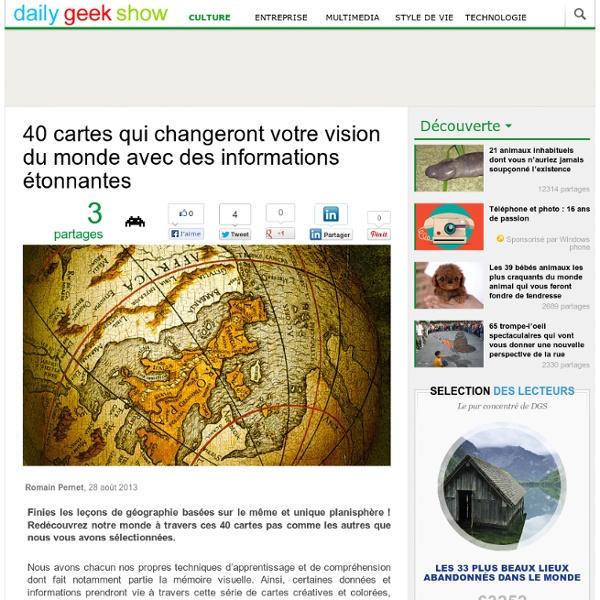 40 cartes qui changeront votre vision du monde avec des informations étonnantes