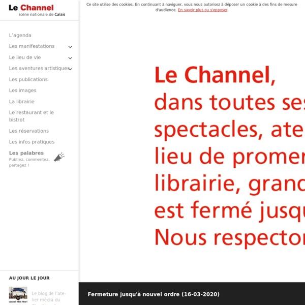 Le Channel, scène nationale de Calais