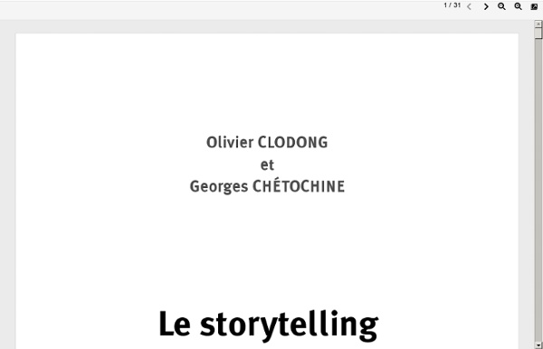 Le Storytelling - Olivier Clodong et Georges Chétochine