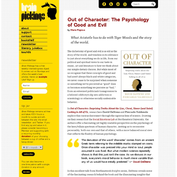 Out of Character: The Psychology of Good and Evil