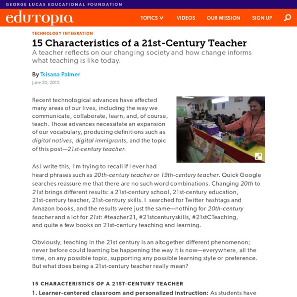 15 Characteristics of a 21st-Century Teacher