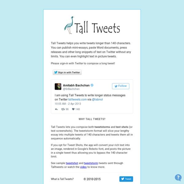 Write Tweets Longer than 140 Characters - Tall Tweets