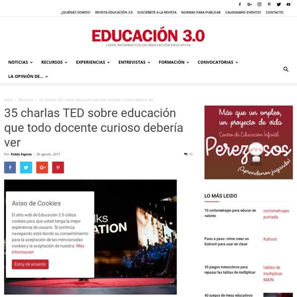 30 charlas TED sobre educación que todo docente curioso debería ver