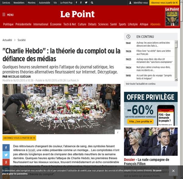 """""""Charlie Hebdo"""" : la théorie du complot ou la défiance des médias - Le Point"""