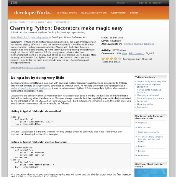 Charming Python: Decorators make magic easy