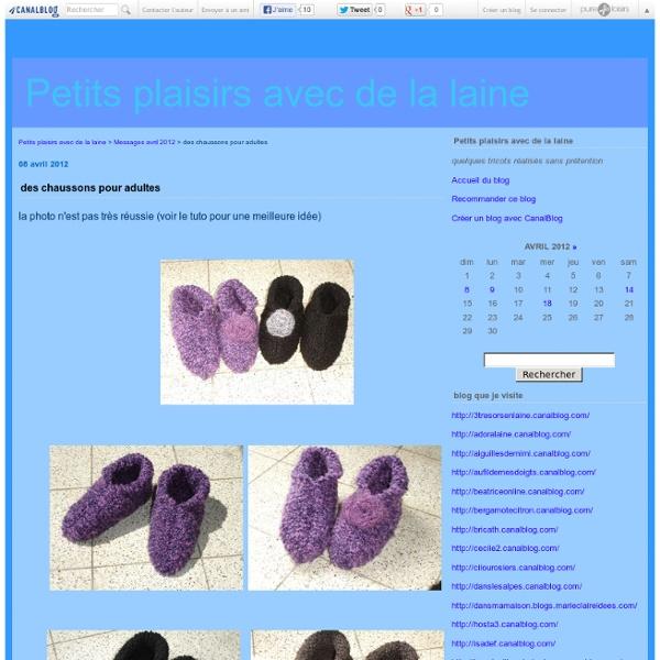 Des chaussons pour adultes - Petits plaisirs avec de la laine