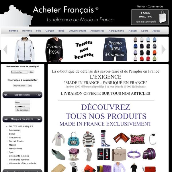 Acheter Francais : produits made in France : vêtements, chaussures, maroquinerie, déco, jouets.