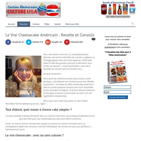 Le Vrai Cheesecake Américain : Recette et Conseils