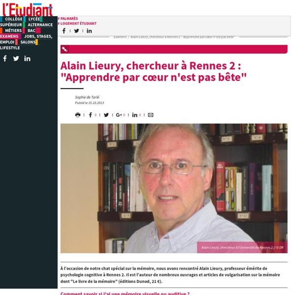 """Alain Lieury, chercheur à Rennes 2 : """"Apprendre par cœur n'est pas bête"""" - Letudiant.fr"""