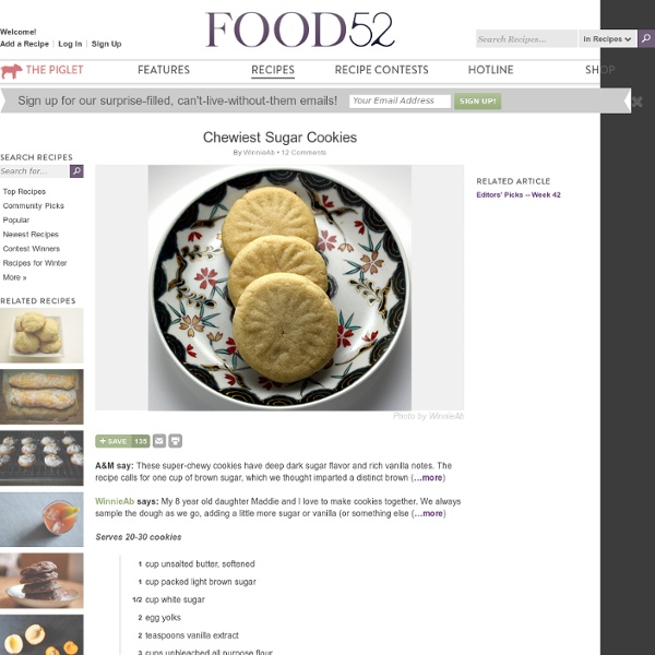 Chewiest Sugar Cookies - Recipes - food52 - food community, recipe search and cookbook contests