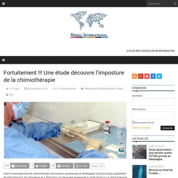Fortuitement !!! Une étude découvre l'imposture de la chimiothérapie