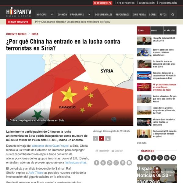 ¿Por qué China ha entrado en la lucha contra terroristas en Siria?