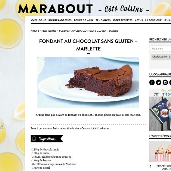 FONDANT AU CHOCOLAT SANS GLUTEN – Marlette