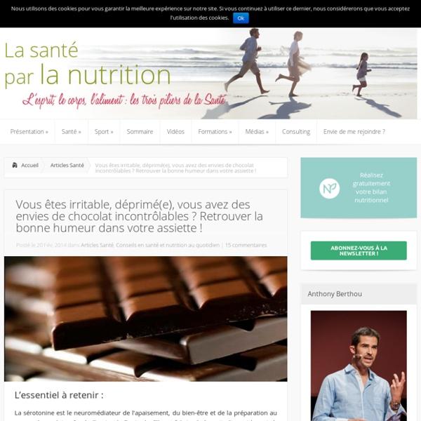 Chocolat et sérotonine : stress, déprime, troubles d'humeur