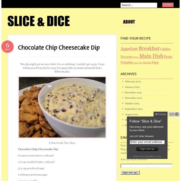 Chocolate Chip Cheesecake Dip « Slice & Dice