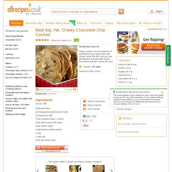 Best big, fat, chewy chocolate chip cookies recipe